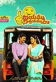 Jayammu Nischayammuu Raa Poster