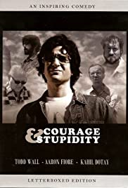 Courage & Stupidity (2005) Poster - Movie Forum, Cast, Reviews