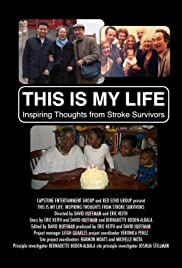 This Is My Life, Inspiring Thoughts from Stroke Survivors Poster