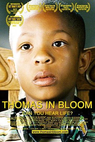 Thomas in Bloom (2006)