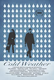 Cold Weather (2010) Poster - Movie Forum, Cast, Reviews
