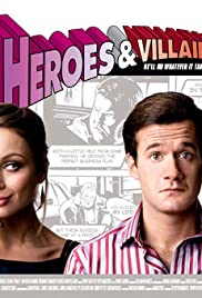 Heroes and Villains (2006) Poster - Movie Forum, Cast, Reviews
