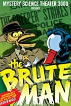 Image of Mystery Science Theater 3000: The Brute Man