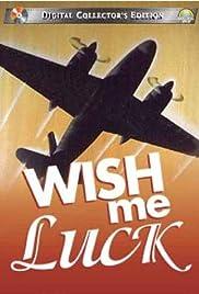Wish Me Luck Poster - TV Show Forum, Cast, Reviews