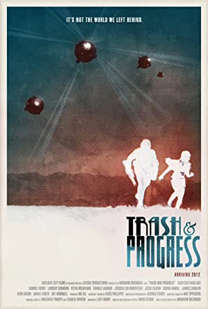 Trash and Progress (2012)