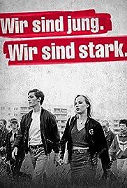 Wir sind jung. Wir sind stark.(2014) Poster - Movie Forum, Cast, Reviews