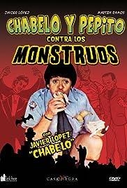 Chabelo y Pepito contra los monstruos Poster