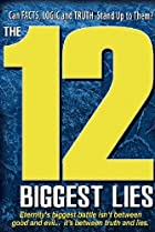 Image of The 12 Biggest Lies