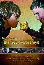 The Sandwich Days