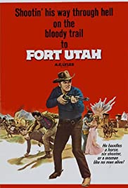 Fort Utah (1967) Poster - Movie Forum, Cast, Reviews
