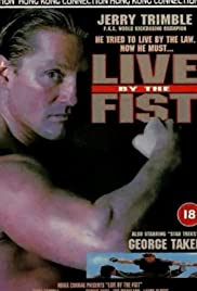 Live by the Fist Poster