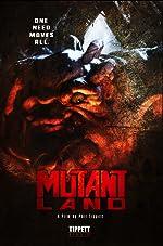 MutantLand(2013)