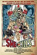 She Kills 2016