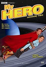 My Hero Poster - TV Show Forum, Cast, Reviews
