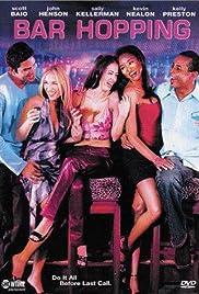 Bar Hopping(2000) Poster - Movie Forum, Cast, Reviews