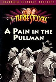 A Pain in the Pullman (1936) Poster - Movie Forum, Cast, Reviews