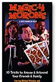 Magic 4 Morons Poster