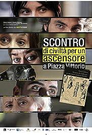 Scontro di civiltà per un ascensore a Piazza Vittorio Poster