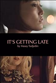 It's Getting Late Poster