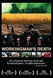 Workingman's Death(2005) Poster - Movie Forum, Cast, Reviews