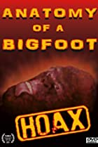 Image of Anatomy of a Bigfoot Hoax