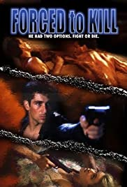 Forced to Kill (1994) Poster - Movie Forum, Cast, Reviews