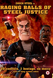 Raging Balls of Steel Justice (2013) Poster - Movie Forum, Cast, Reviews