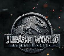 Jurassic World: Fallen Kingdom Movie 2017