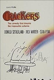 Crackers(1984) Poster - Movie Forum, Cast, Reviews