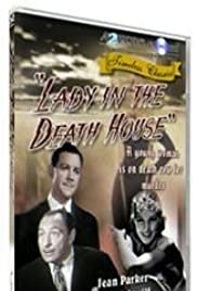 Lady in the Death House (1944) Poster - Movie Forum, Cast, Reviews