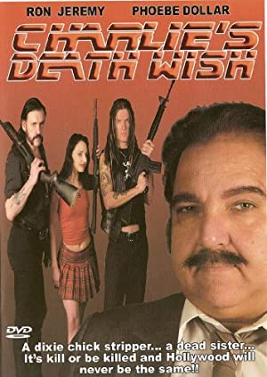 Charlie's Death Wish (2005)