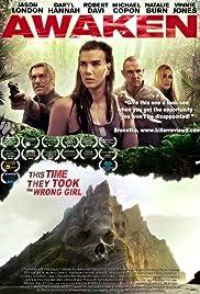 Awaken(2015) Poster - Movie Forum, Cast, Reviews