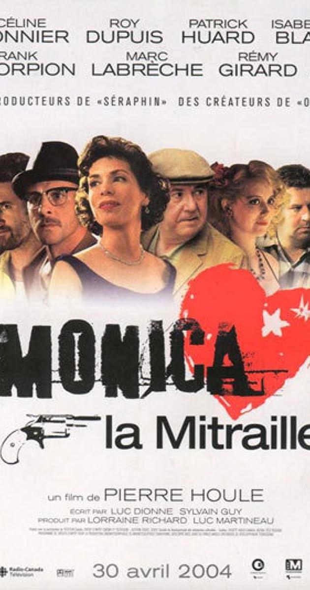 film monica la mitraille biography