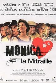 Monica la mitraille Poster