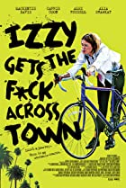 Izzy Gets the F*ck Across Town (2017) Poster