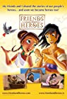 """Friends and Heroes"""
