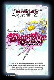 Electric Daisy Carnival Experience (2011) Poster - Movie Forum, Cast, Reviews