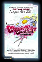 Electric Daisy Carnival Experience (2011) Poster