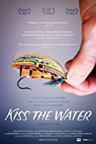 Kiss the Water (2013) Poster