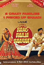 Bang Baaja Baaraat Poster - TV Show Forum, Cast, Reviews