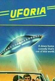 UFOria(1985) Poster - Movie Forum, Cast, Reviews