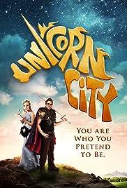 Unicorn City(2012) Poster - Movie Forum, Cast, Reviews