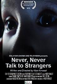 Never, Never Talk to Strangers Poster