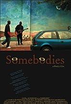 Somebodies