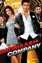 Badmaa$h Company(2010) Poster - Movie Forum, Cast, Reviews