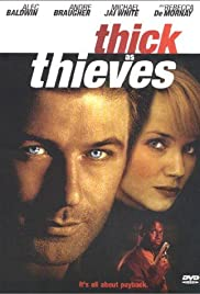 Thick as Thieves (1999) Poster - Movie Forum, Cast, Reviews