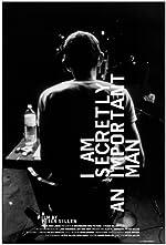 I Am Secretly an Important Man(2010)