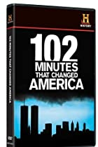 Image of 102 Minutes That Changed America
