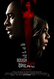 When the Bough Breaks (2016) Poster - Movie Forum, Cast, Reviews