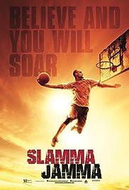 Slamma Jamma(2017) Poster - Movie Forum, Cast, Reviews